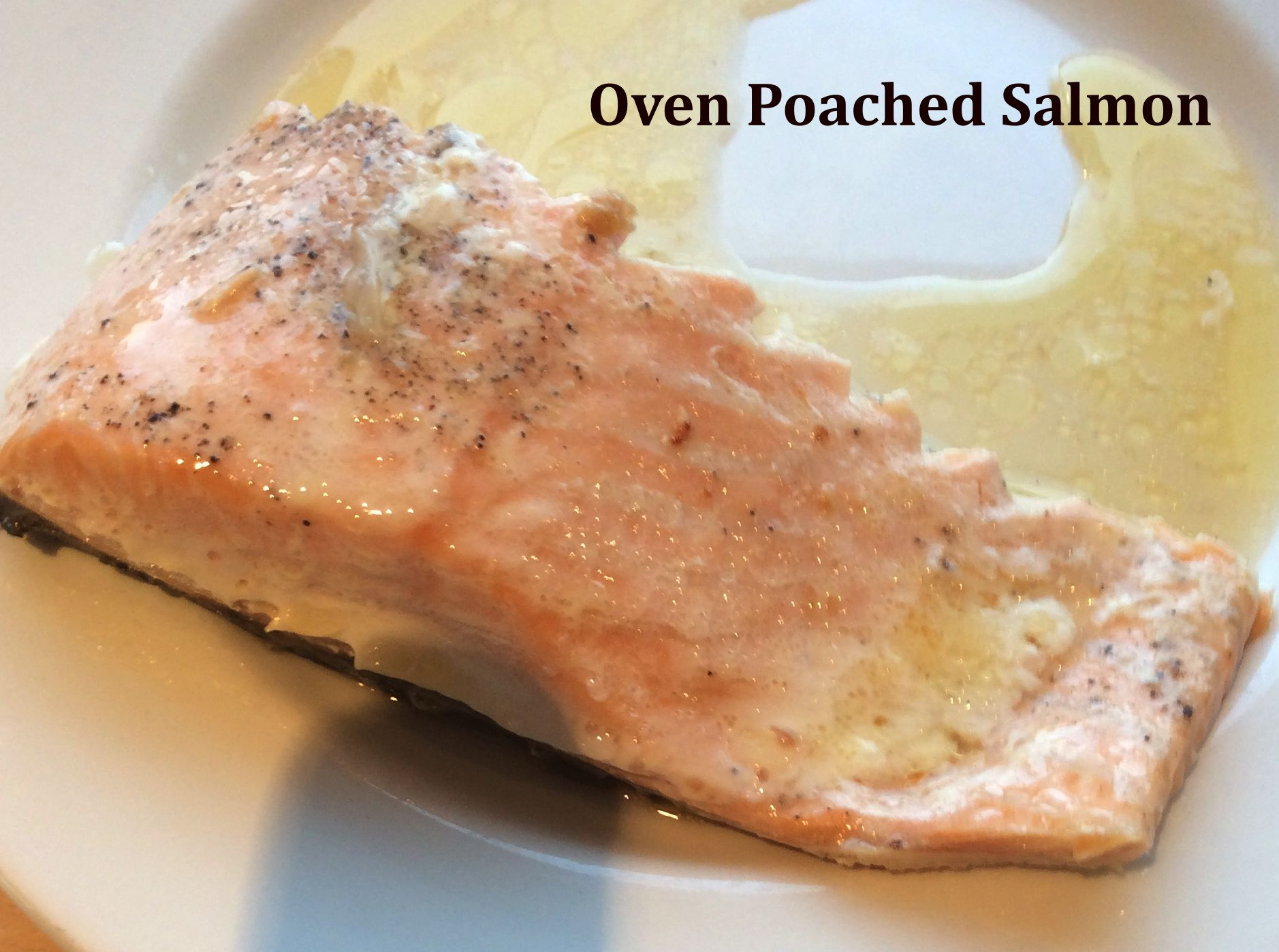 Oven Poached Salmon Fillet