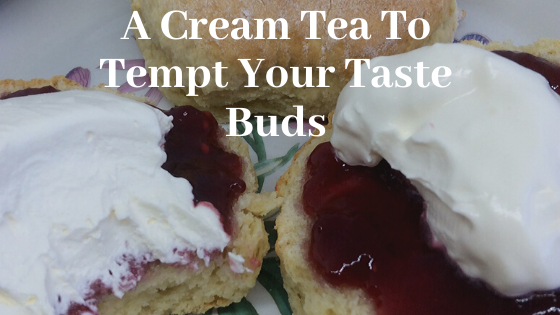 A Cream Tea To Tempt Your Taste Buds