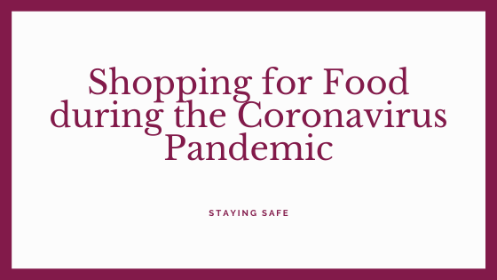 Shopping for Food during the coronavirus Pandemic